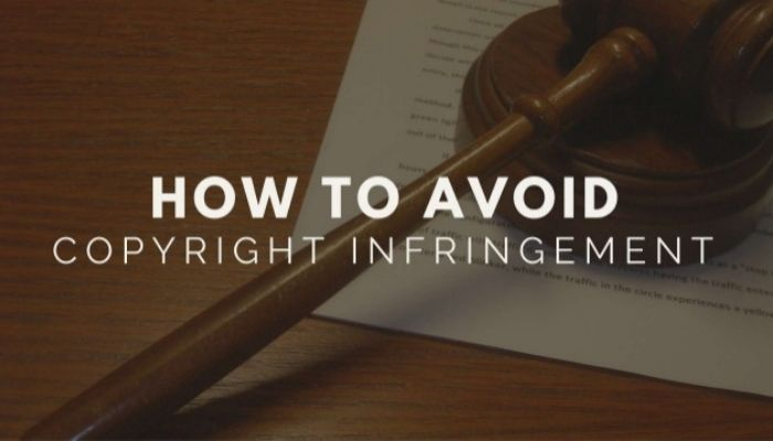How to avoid copyright infringement